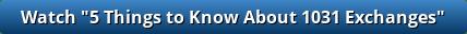 1031 Exchanges Video Link